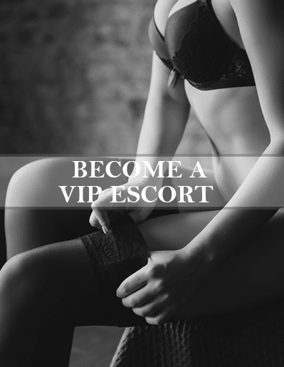 Become a VIP escort